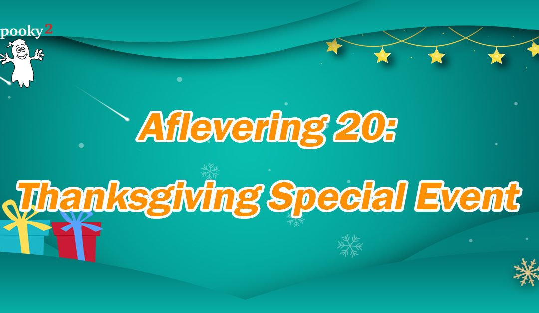 [Coffee Time] Aflevering 20: Thanksgiving Special Event